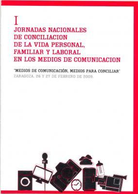 CONCILIACION DE LA VIDA PERSONAL, FAMILIAR Y LABORAL EN MEDIOS DE COMUNICACIÓN