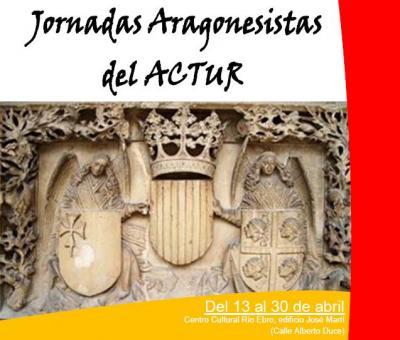 JORNADAS ARAGONESISTAS DEL ACTUR