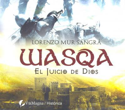 WASQA. EL JUICIO DE DIOS