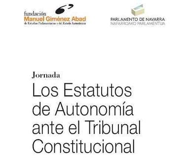ESTATUTOS DE AUTONOMÍA ANTE EL TRIBUNAL CONSTITUCIONAL