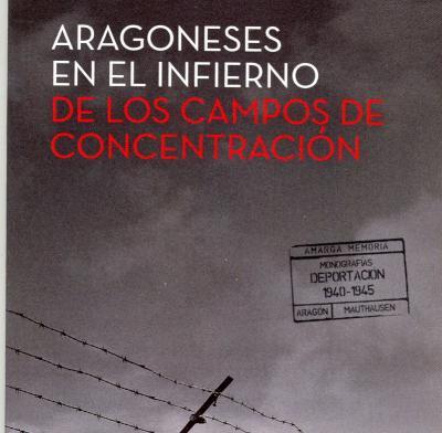 ARAGONESES EN LOS CAMPOS DE CONCENTRACIÓN