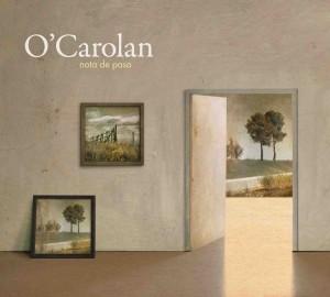 O'CAROLAN PRESENTA NUEVO DISCO